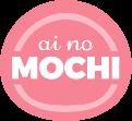 AI NO MOCHI